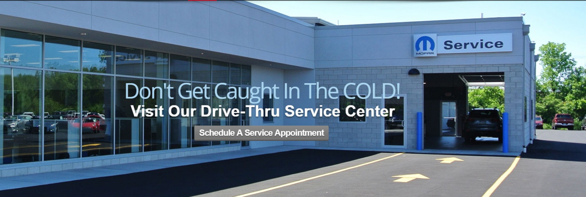 Don't Get Caught in the Cold! Visit Out Drive-Thru Service Center